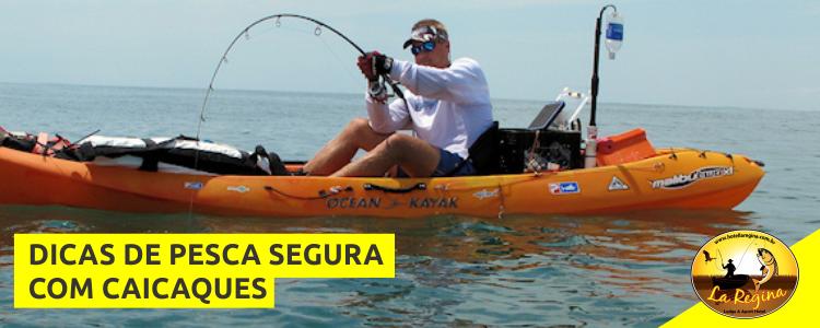 Dicas importantes para uma pesca com caiaque segura