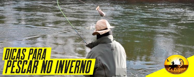 Dicas para se dar bem pescando durante o inverno